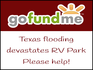 Please donate to the Pecan Park Riverside RV Park Go Fund Me account.