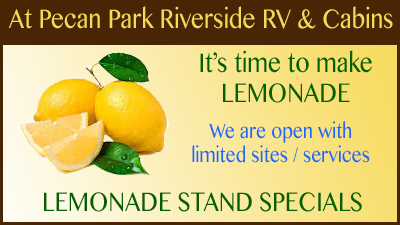 Making lemonade at Pecan Park Riverside RV & Cabins - we are open for business!
