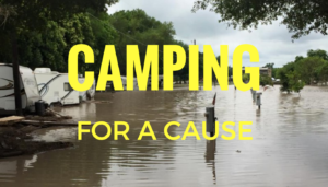 Camping for a Cause Hurricane Harvey Relief