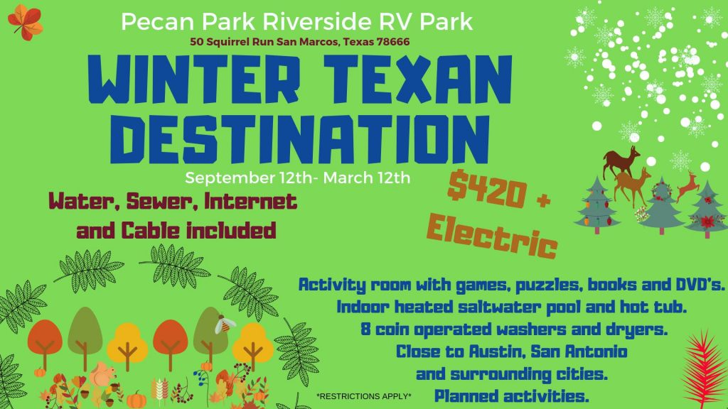 Winter Texas Special Pecan Park RV