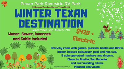 Winter Texan Special Pecan Park RV